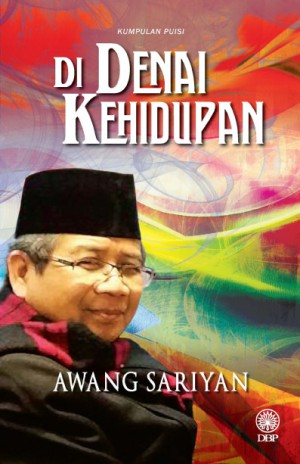 Di Denai Kehidupan by Awang Sariyan from  in  category