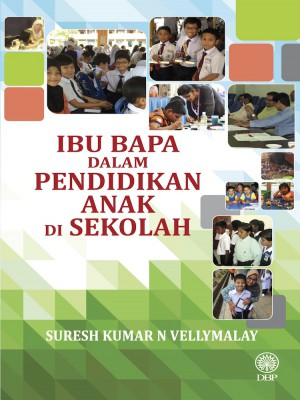 Ibu Bapa Dalam Pendidikan Anak Di Sekolah