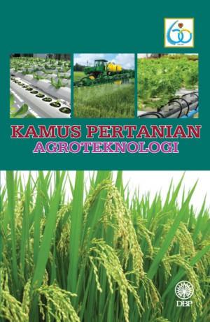 Kamus Pertanian Agroteknologi by Dewan Bahasa dan Pustaka from  in  category