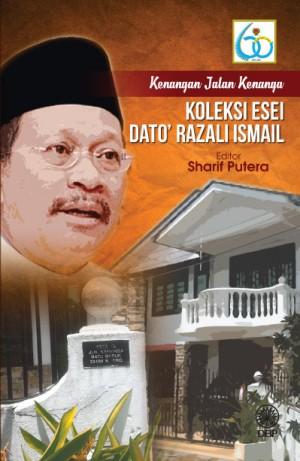 Kenangan Jalan Kenanga Koleksi Esei Dato` Razali Ismail