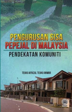 Pengurusan Sisa Pepejal Di Malaysia Pendekatan Komuniti