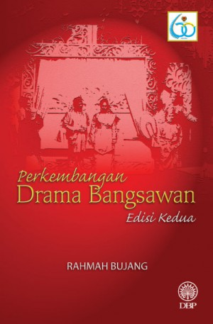 Perkembangan Drama Bangsawan Edisi Kedua by Rahmah Bujang from  in  category