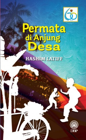 Permata Di Anjung Desa by Hashim Latiff from  in  category