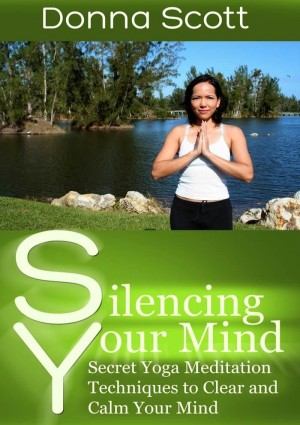 Silencing Your Mind by Donna Scott from eBookIt.com in Family & Health category