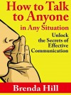 How to Talk to Anyone in Any Situation by Brenda Hill from  in  category