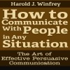 How to Communicate With People in Any Situation by Harold J. Winfrey from  in  category