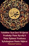 Tadabbur Ayat Suci Al-Quran Pembuka Pintu Rezeki & Pintu Rahmat Pembawa Kebahagiaan Dunia Akhirat by Muhammad Vandestra, H. Fadhil Zainal Abidin BE. from  in  category