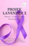 Projek Lavender 2: Kanser, Catatan Hati Tentang Reda