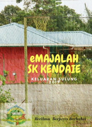 eMAJALAH SK KENDAIE by SK Kendaie from E-Sentral in School Magazine category