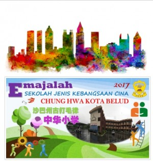e-Majalah SJK(C) Chung Hwa Kota Belud by SJK(C) Chung Hwa Kota Belud from E-Sentral in School Magazine category
