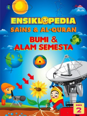 ENSIKLOPEDIA SAINS & ALQURAN – BUMI DAN ALAM SEMESTA (2) by ISHAK HAMZAH from  in  category