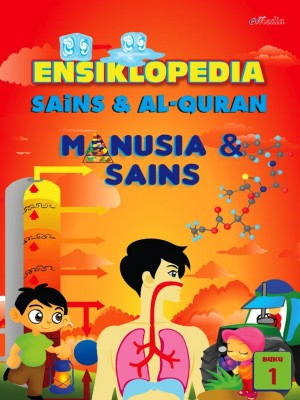 ENSIKLOPEDIA SAINS & ALQURAN – MANUSIA DAN SAINS (1) by ISHAK HAMZAH from E-MEDIA PUBLICATION SDN BHD in General Academics category