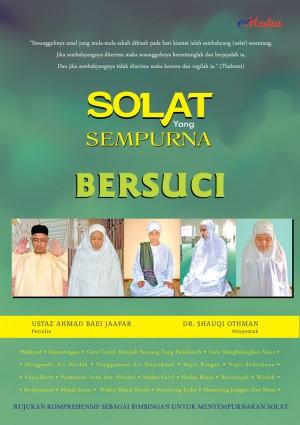 SOLAT YANG SEMPURNA BERSUCI by USTAZ AHMAD BAEI JAAFAR, DR. SHAUQI OTHMAN from E-MEDIA PUBLICATION SDN BHD in Islam category
