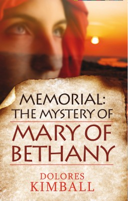 Memorial: The Mystery of Mary of Bethany by Dolores Kimball from Vearsa in Religion category