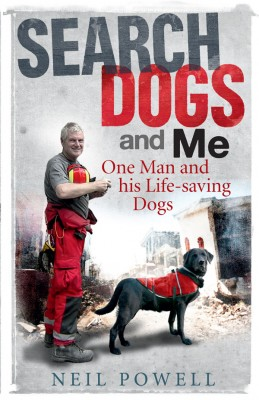 Search Dogs and Me by Neil Powell from Vearsa in General Novel category