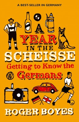 A Year in the Scheisse by Roger Boyes from Vearsa in General Novel category