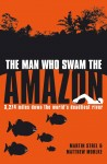 The Man Who Swam the Amazon by Matthew Mohlke from  in  category