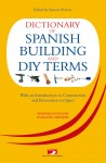 Dictionary of Spanish Building Terms by David Harman from  in  category