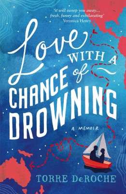 Love With a Chance of Drowning by Torre DeRoche from Vearsa in Sports & Hobbies category