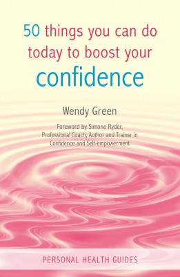 50 Things You Can Do Today to Boost Your Confidence by Wendy Green from Vearsa in Lifestyle category