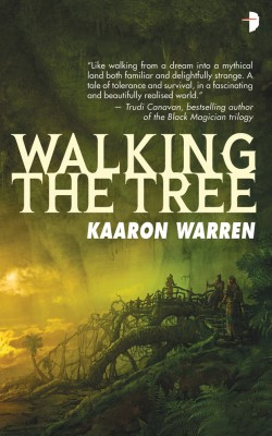 Walking the Tree by Kaaron Warren from Vearsa in General Novel category