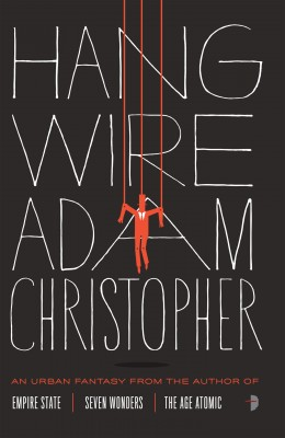 Hang Wire by Adam Christopher from Vearsa in General Novel category