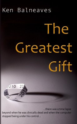 The Greatest Gift by Ken Balneaves from Vearsa in General Novel category