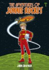The Adventures of Jonnie Rocket - Saga 1 by John Kenneth Chapman from  in  category