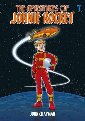 The Adventures of Jonnie Rocket - Saga 3 by John Kenneth Chapman from Vearsa in General Novel category