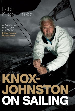 Knox-Johnston On Sailing by Robin Knox-Johnston from Vearsa in Sports & Hobbies category