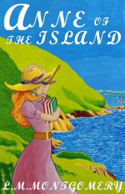 Anne of the Island by Lucy  Maud  Montgomery from Vearsa in Teen Novel category