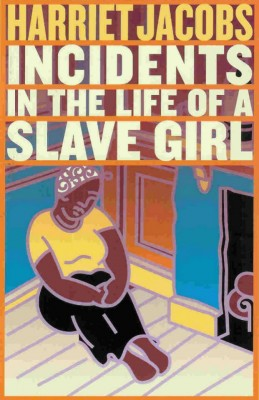 Incidents in the Life of a Slave Girl by Harriet Jacobs from Vearsa in Autobiography & Biography category