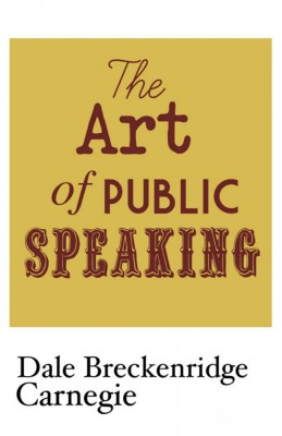 The Art of Public Speaking by Dale Carnegie from Vearsa in General Novel category