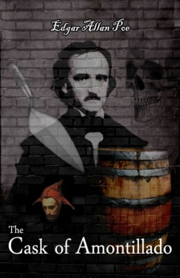 an analysis of edgar allan poes cask of amontillado