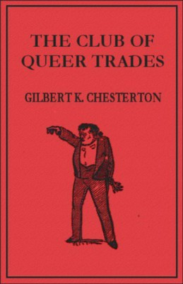 The Club of Queer Trades by G.K. Chesterton from Vearsa in General Novel category