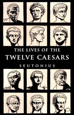 The Lives Of Twelve Caesars By C Suetonious Tranquillus From Vearsa In Autobiography