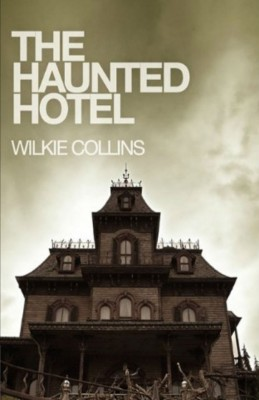 The Haunted Hotel by Wilkie Collins from Vearsa in General Novel category