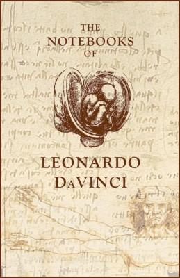 The Notebooks of Leonardo DaVinci by Leonardo DaVinci from Vearsa in General Novel category