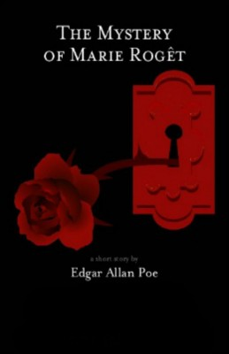 The Mystery of Marie Roget by Edgar Allan Poe from Vearsa in General Novel category
