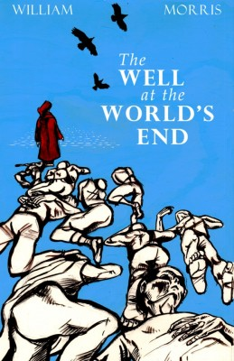The Well at the World's End by William Morris from Vearsa in General Novel category