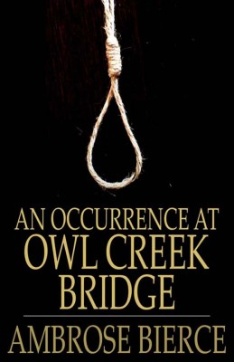 An Occurrence at Owl Creek Bridge by Ambrose Bierce from Vearsa in General Novel category