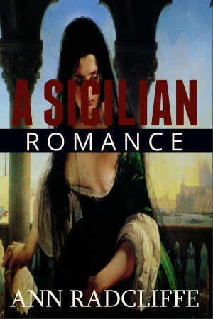 A Sicilian Romance by Ann Radcliffe from Vearsa in Romance category