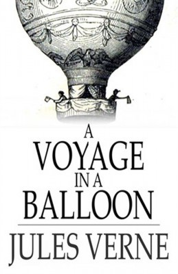 A Voyage in a Balloon by Jules Verne from Vearsa in General Novel category