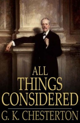 All Things Considered by G.K. Chesterton from Vearsa in General Novel category