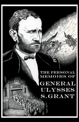 The Personal Memoirs of General Ulysses S. Grant by Ulysses S. Grant from Vearsa in Autobiography & Biography category