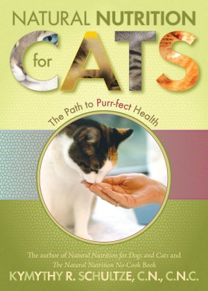 Natural Nutrition for Cats by Kymythy Schultze from Vearsa in General Novel category