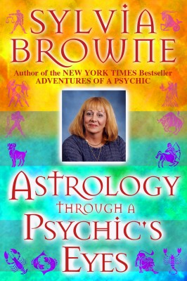Astrology Through a Psychic's Eyes by Sylvia Browne from Vearsa in Religion category