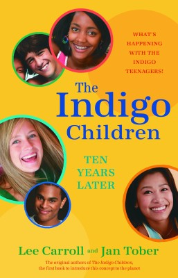The Indigo Children Ten Years Later by Jan Tober from Vearsa in Religion category