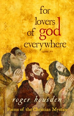 For Lovers of God Everywhere by Roger Housden from  in  category