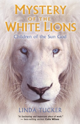 Mystery of the White Lions by Linda Tucker from Vearsa in Religion category
